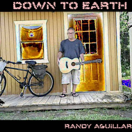 Randy Aguillard – Down To Earth: Music