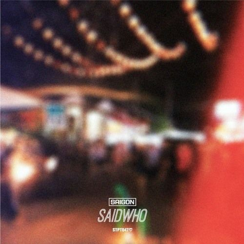 SaidWho – Saigon: Music