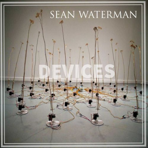 Sean Waterman – Devices: Music
