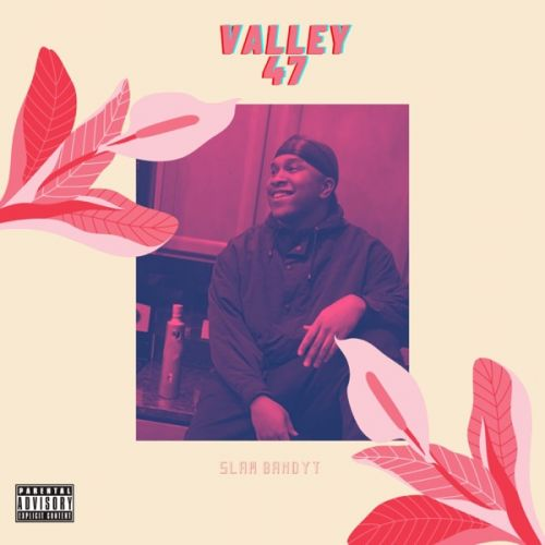 Slam Bandyt - Valley 47,  Mixtape Cover Art