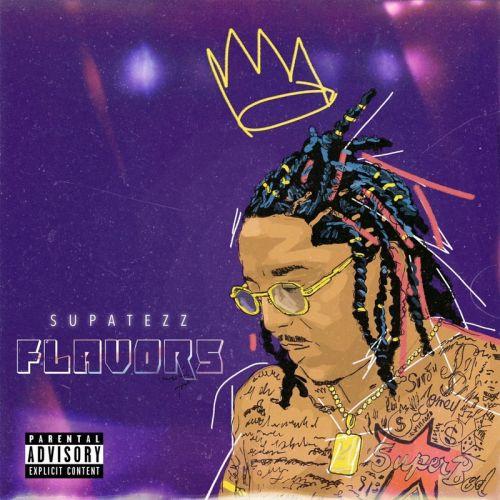 Supatezz – Flavors: Music