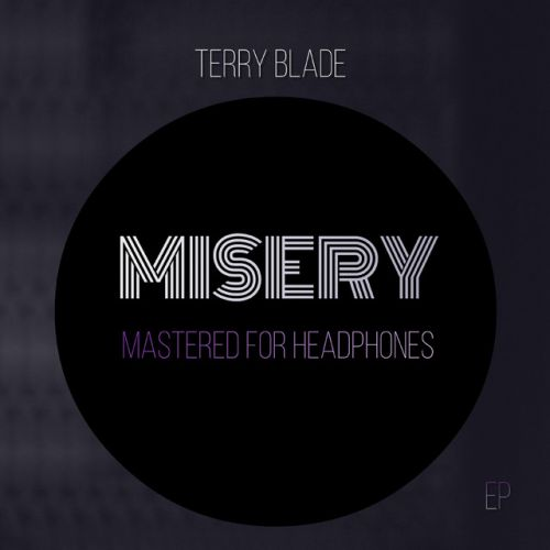 Terry Blade – Misery: Music