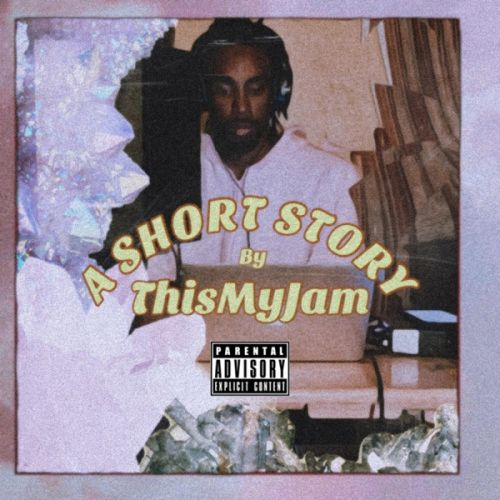 ThisMyJam - A Short Story,  EP Cover Art