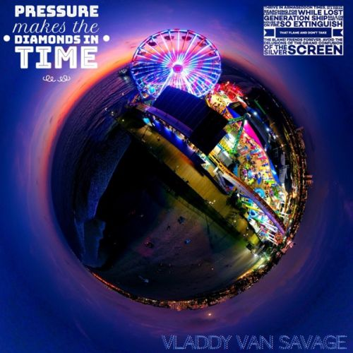 Vladdy Van Savage - Pressure Makes The Diamonds In Time,  EP Cover Art