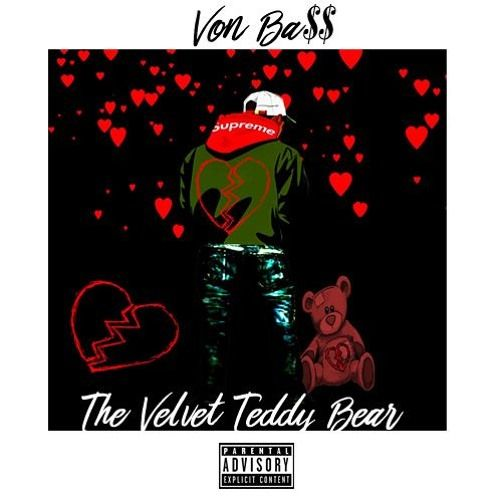 Von Ba$$ – The Velvet Teddy Bear: Music