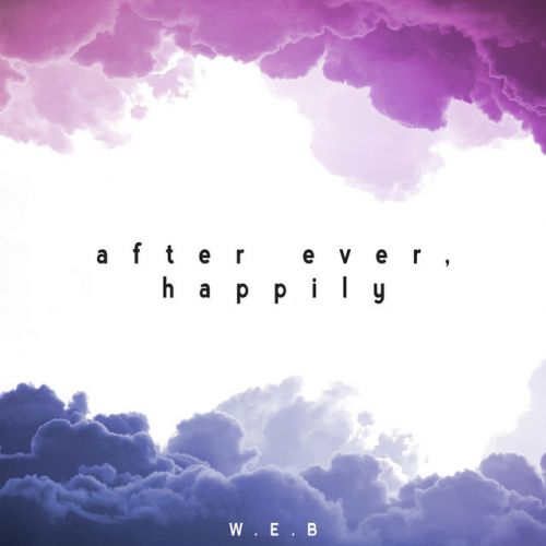 W.E.B – After Ever, Happily EP: Music