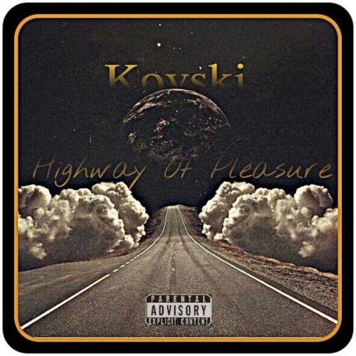 Kovski – Highway Of Pleasure: Music