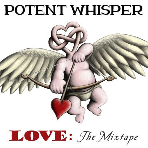 Potent Whisper – Love: The Mixtape: Music